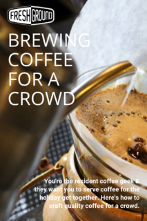 Coffee for a Crowd